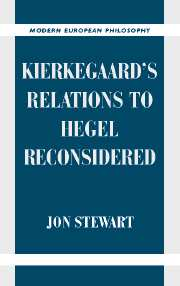 Jon Stewart, Kierkegaard's Relation to Hegel Reconsidered